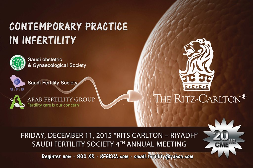 Saudi Fertility Society 4th annual Symposium, Riyadh, K.S.A